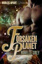 Forsaken Planet by Rinelle Grey