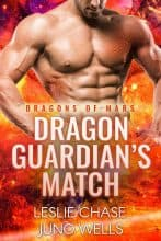 Dragon Guardian's Match by Leslie Chase and Juno Wells