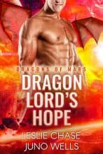 Dragon Lord's Hope by Leslie Chase and Juno Wells