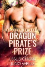 Dragon Pirate's Prize by Leslie Chase and Juno Wells