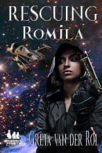 Rescuing Romila by Greta van der Rol