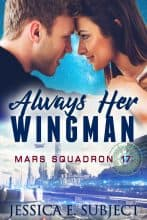 Always Her Wingman by Jessica E. Subject