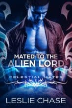 Mated to the Alien Lord by Leslie Chase