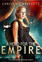 A Hero for the Empire by Christina Westcott