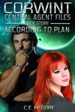 According To Plan by C. E. Kilgore