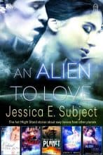 An Alien to Love (Collection) by Jessica E. Subject