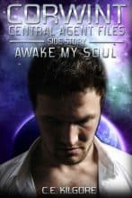 Awake My Soul by C. E. Kilgore