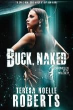 Buck, Naked by Teresa Noelle Roberts