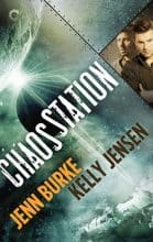 Chaos Station by Jenn Burke & Kelly Jensen
