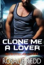Clone Me a Lover by Rosalie Redd