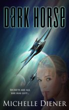 Dark Horse by Michelle Diener
