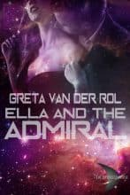 Ella and the Admiral by Greta van der Rol