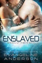 Enslaved by Evangeline Anderson