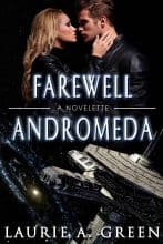 Farewell Andromeda by Laurie A. Green