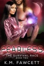 Fearless by K. M. Fawcett