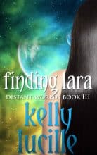 Finding Lara by Kelly Lucille