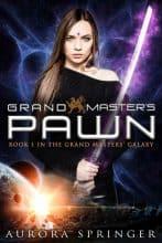 Grand Master's Pawn by Aurora Springer