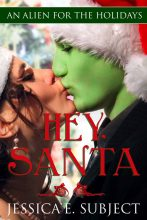 Hey, Santa by Jessica E. Subject