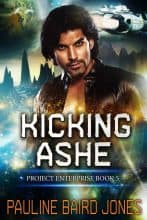 Kicking Ashe by Pauline Baird Jones