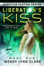 Liberation's Kiss by Wendy Lynn Clark