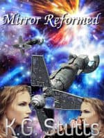 Mirror Reformed by K. G. Stutts