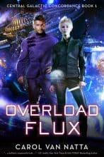 Overload Flux by Carol Van Natta