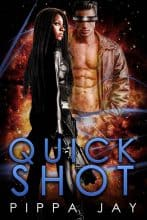 Quickshot by Pippa Jay
