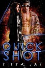 Quickshot by Pippa Jay