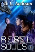 Rebel Souls by D. L. Jackson