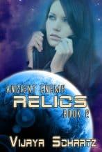Relics by Vijaya Schartz