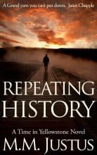 Repeating History by M. M. Justus