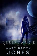 Resistance by Mary Brock Jones