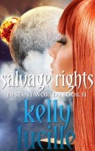 Salvage Rights by Kelly Lucille