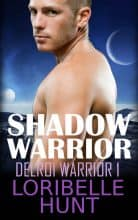 Shadow Warrior by Loribelle Hunt