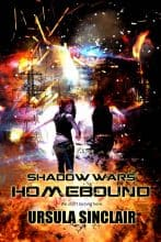 Shadow Wars: Homebound by Ursula Sinclair