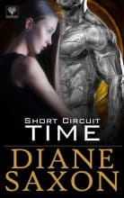 Short Circuit Time by Diane Saxon