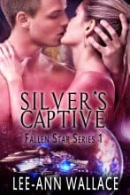 Silver's Captive by Lee-Ann Wallace