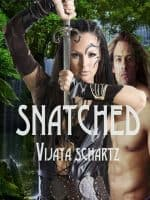Snatched by Vijaya Schartz