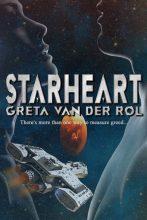 Starheart by Greta van der Rol