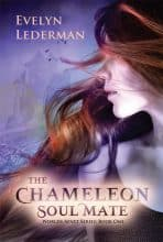 The Chameleon Soul Mate by Evelyn Lederman