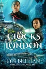 The Clocks of London by Lyn Brittan