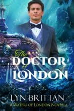 The Doctor of London by Lyn Brittan