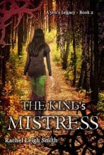 The King's Mistress by Rachel Leigh Smith