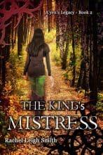 The King's Mistress by Rachel Leigh Smith