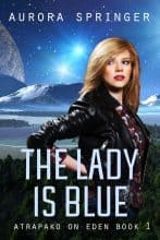 The Lady Is Blue by Aurora Springer