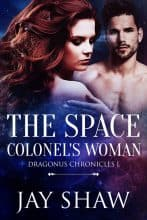 The Space Colonel's Woman by Jay Shaw