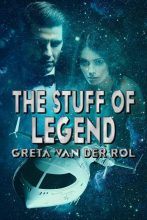 The Stuff of Legend by Greta van der Rol