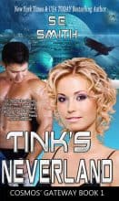 Tink's Neverland by S. E. Smith