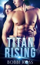Titan Rising by Bobbi Ross