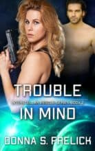 Trouble in Mind by Donna S. Frelick